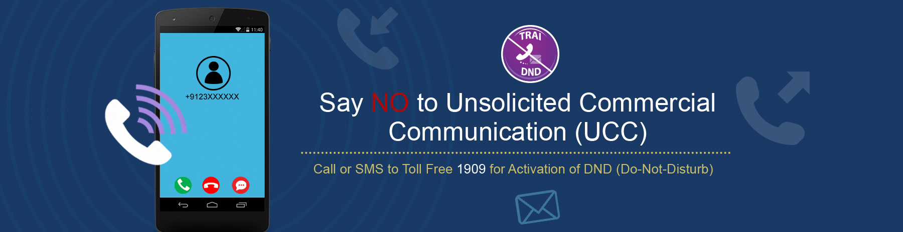 Say NO to Unsolicited Commercial Communication (UCC)